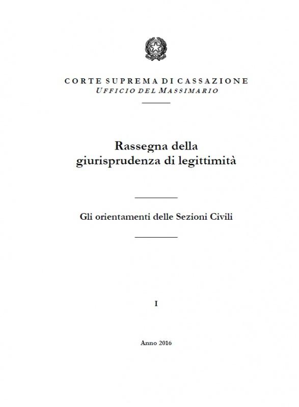 Rassegna della giurisprudenza di legittimit anno 2016 for Rassegna camera